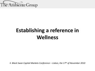 Establishing  a  reference in Wellness