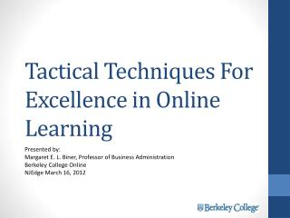 Tactical Techniques For Excellence in Online Learning