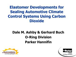 Elastomer Developments for Sealing Automotive Climate Control Systems Using Carbon Dioxide