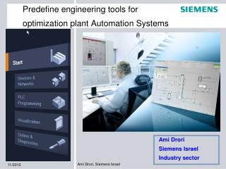 Predefine engineering tools for optimization plant Automation Systems