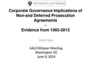 Corporate Governance Implications of Non-and Deferred Prosecution Agreements  - Evidence from 1993-2013