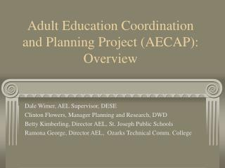Adult Education Coordination and Planning Project (AECAP): Overview