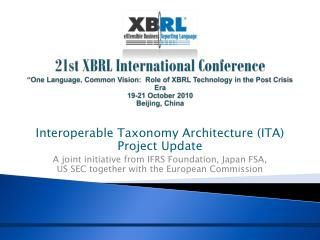 "21st XBRL International Conference ""One Language, Common Vision:  Role of XBRL Technology in the Post Crisis Era 19-21"