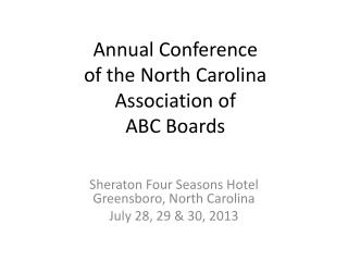 Annual Conference of the North Carolina Association of ABC Boards