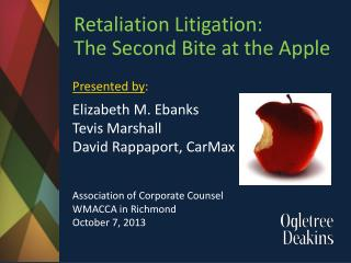 Retaliation  Litigation: The  Second Bite at the Apple