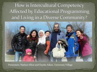 How is Intercultural Competency Affected by Educational Programming and Living in a Diverse Community?