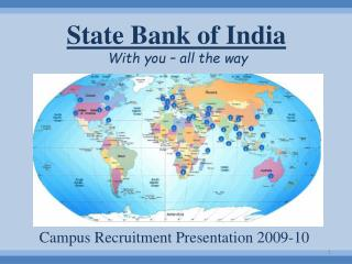 State Bank of India With you – all the way