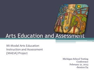 Arts Education and Assessment