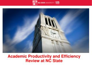 Academic Productivity and Efficiency Review at NC State
