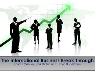 The  International Business Break Through