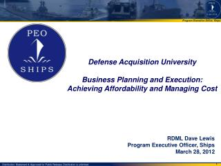 Defense Acquisition  University Business Planning and Execution: Achieving Affordability and Managing Cost