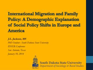 International Migration and Family Policy: A  Demographic  Explanation of Social Policy Shifts in Europe and America