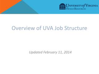 Overview of UVA Job Structure