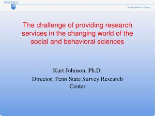 The challenge of providing research services in the changing world of the social and behavioral sciences