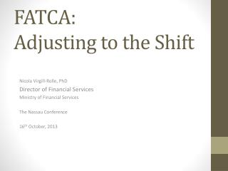 FATCA:   Adjusting to the Shift