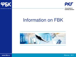 Information on FBK