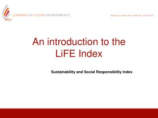 An  introduction  to  the  LiFE  Index