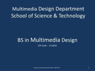 Multimedia  Design Department School of Science & Technology