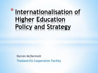 Internationalisation  of Higher Education Policy and Strategy