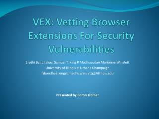 VEX: Vetting Browser Extensions For Security Vulnerabilities
