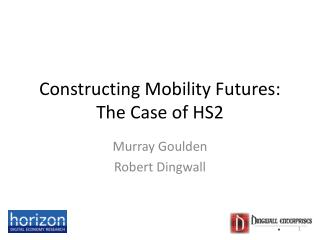 Constructing Mobility Futures: The Case of HS2