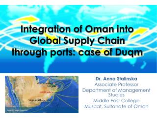 Integration of Oman  into Global Supply Chain  through ports: case of  Duqm