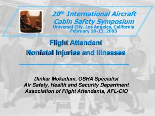 Flight Attendant Nonfatal Injuries and Illnesses