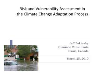 Risk and Vulnerability Assessment in the Climate Change Adaptation Process