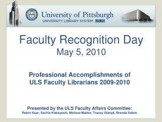Faculty Recognition Day  May 5, 2010