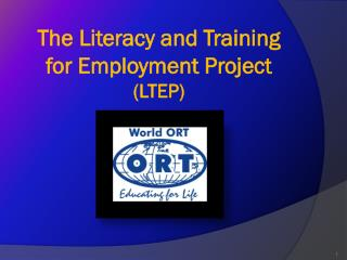 The Literacy and Training  for Employment Project (LTEP)
