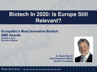EuropaBio's  Most Innovative Biotech SME Awards October 2, 2013 Brussels, Belgium