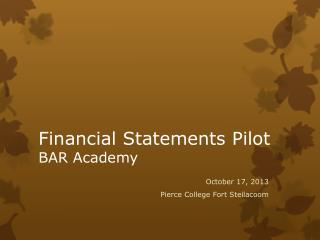Financial Statements Pilot BAR Academy