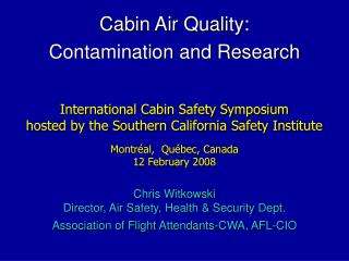 Cabin Air Quality: Contamination and Research