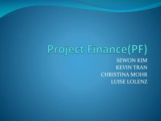 Project Finance(PF)