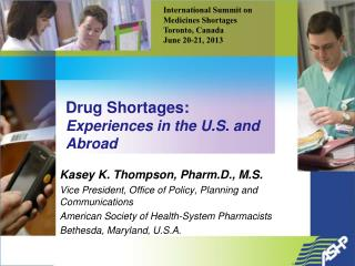 Drug Shortages: Experiences in the U.S. and Abroad