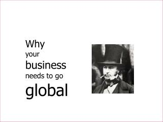 Why your business needs to go  global