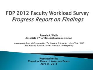 FDP 2012 Faculty Workload Survey Progress Report on Findings