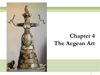 Chapter 4 The Aegean Art