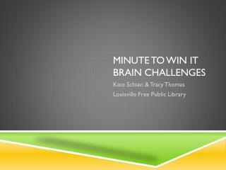 MINUTE TO WIN IT Brain challenges