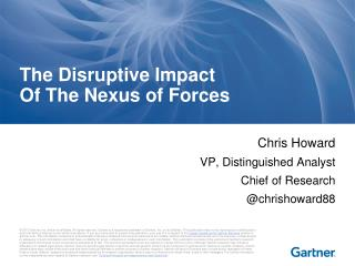The Disruptive Impact Of The Nexus of Forces