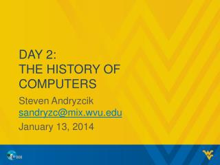 Day 2: The  History of Computers