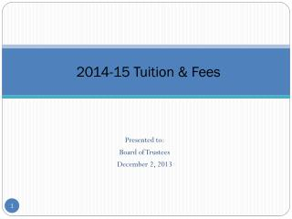 2014-15 Tuition & Fees