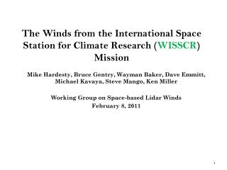The Winds from the International Space Station for Climate Research ( WISSCR ) Mission
