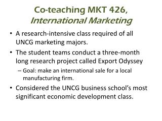 Co-teaching MKT 426 ,  International Marketing
