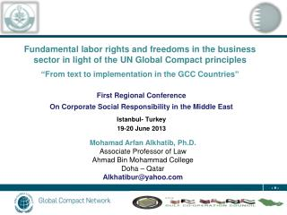 First  Regional  Conference  On Corporate Social Responsibility in the Middle East Istanbul-  Turkey  19-20 June 2013