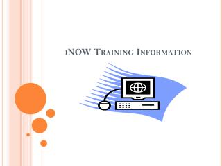 iNOW Training Information
