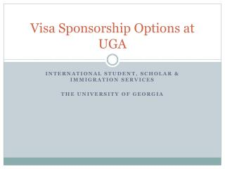 Visa Sponsorship Options at UGA
