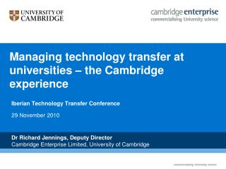 Managing technology transfer at universities – the Cambridge experience