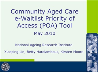 Community Aged Care  e-Waitlist Priority of Access POA Tool   May 2010