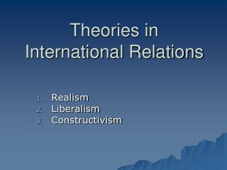 Theories in International Relations